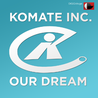 komate inc our dream